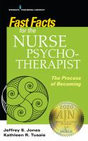 Cover image for Fast facts for the nurse psychotherapist : the process of becoming