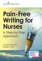Cover image for Pain-free writing for nurses : a step-by-step approach
