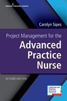Cover image for Project management for the advanced practice nurse