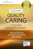 Cover image for Quality caring in nursing and health systems implications for clinicians, educators, and leaders