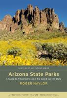 Cover image for Arizona state parks : a guide to amazing places in the Grand Canyon State