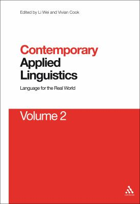 Cover image for Contemporary applied linguistics. Volume 2, Linguistics for the real world