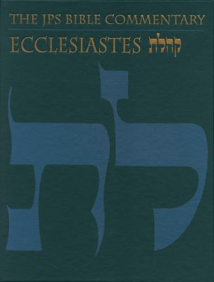 Cover image for Ecclesiastes the traditional Hebrew text with the new JPS translation