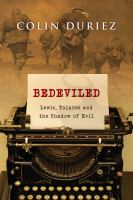 Cover image for Bedeviled  Lewis, Tolkien and the shadow of evil