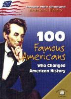 Imagen de portada para 100 famous Americans who changed American history