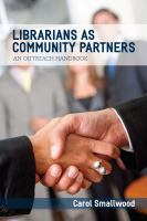 Cover image for Librarians as community partners an outreach handbook
