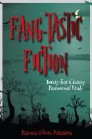 Cover image for Fang-tastic fiction twenty-first-century paranormal reads