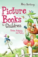 Cover image for Picture books for children fiction, folktales, and poetry