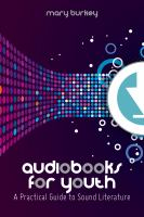 Cover image for Audiobooks for youth a practical guide to sound literature