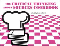 Cover image for The critical thinking about sources cookbook