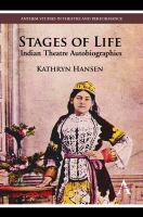 Cover image for Stages of life Indian theatre autobiographies