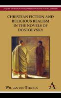 Cover image for Christian fiction and religious realism in the novels of Dostoevsky