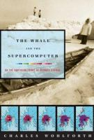 Cover image for The whale and the supercomputer : on the northern front of climate change
