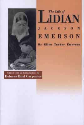 Cover image for The life of Lidian Jackson Emerson