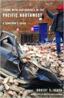 Cover image for Living with earthquakes in the Pacific Northwest