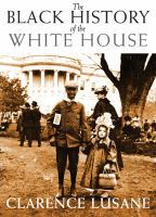 Cover image for The Black history of the White House