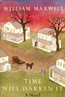 Cover image for Time will darken it : a novel