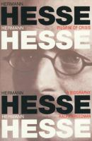 Cover image for Hermann Hesse, pilgrim of crisis : a biography
