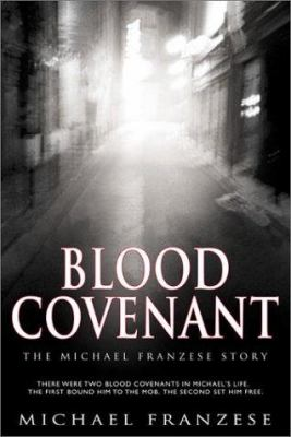 Cover image for Blood covenant : the Michael Franzese story