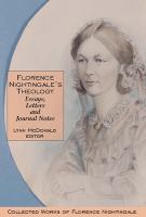 Cover image for Florence Nightingale's theology essays, letters and journal notes