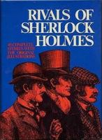 Imagen de portada para Rivals of Sherlock Holmes : forty stories of crime and detection from original illustrated magazines