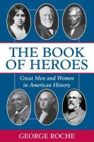 Imagen de portada para The book of heroes vol. 1 : great men and women in American history
