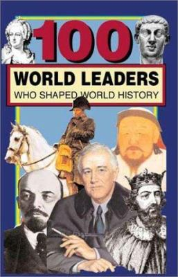 Cover image for 100 world leaders who shaped world history