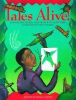 Imagen de portada para Tales alive! : ten multicultural folktales with activities