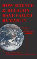 Cover image for Origins & Meaning : how sicence and religion have failed humanity