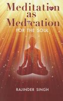 Cover image for Meditation as medication for the soul