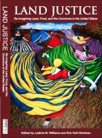 Cover image for Land justice : re-imagining land, food, and the commons in the United States