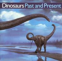 Cover image for Dinosaurs past and present