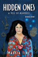 Cover image for Hidden ones : a veil of memories : historical fiction
