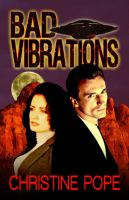 Cover image for Bad vibrations