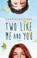 Cover image for Two like me and you : a novel
