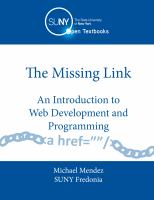 Cover image for The missing link : an introduction to web development and programming