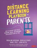 Cover image for The distance learning playbook for parents : how to support your child's academic, social, and emotional learning in any setting