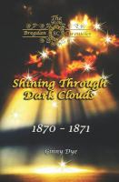 Cover image for Shining Through Dark Clouds: (# 15 in The Bregdan Chronicles Historical Fiction Romance Series)