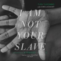Cover image for I Am Not Your Slave