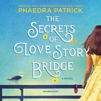 Cover image for The secrets of love story bridge
