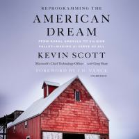 Cover image for Reprogramming the American dream from rural America to Silicon Valley--making AI serve us all