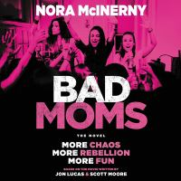Cover image for Bad Moms