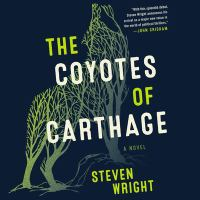 Cover image for The Coyotes of Carthage : Library Edition