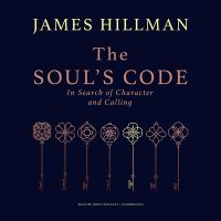 Cover image for The soul's code in search of character and calling