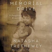 Cover image for Memorial Drive a daughter's memoir