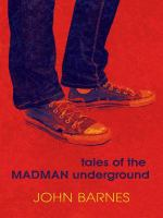 Cover image for Tales of the Madman Underground (an historical romance 1973)