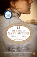 Cover image for My name is Mary Sutter