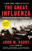 Cover image for The great influenza the epic story of the deadliest plague in history
