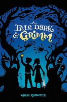 Cover image for A tale dark & Grimm