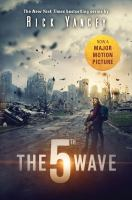 Cover image for The 5th wave The Fifth Wave Series, Book 1.